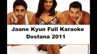 Jaane Kyun Full Clean Karaoke (First On Web) - Dostana 2011....( HD ).....x...x... :) :)