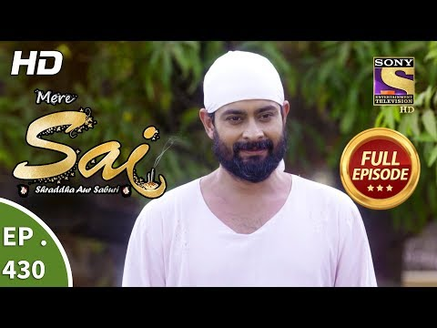 Mere Sai - Ep 430 - Full Episode - 17th May, 2019