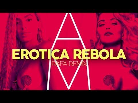 ANITTA Feat MADONNA - Erotica Rebola Rafa Mix