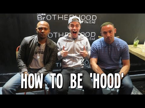 HOW TO BE HOOD ft Noel Clarke & Jason Maza