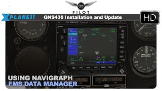 [X-Plane] How To Install and Update GNS 430 For X Plane 11 Using FMS Data Manager