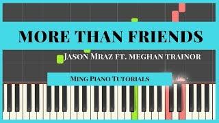 More Than Friends - Jason Mraz ft.Meghan Trainor Piano Cover Tutorial (Midi Sheets)