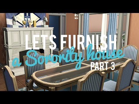 The Sims 3 — Lets Furnish a sorority House — Part 3