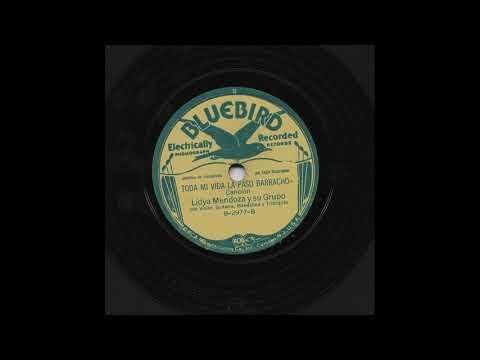 Lydia Mendoza Y Su Grupo - Toda Mi Vida La Paso Borracho - Bluebird B-2977-B