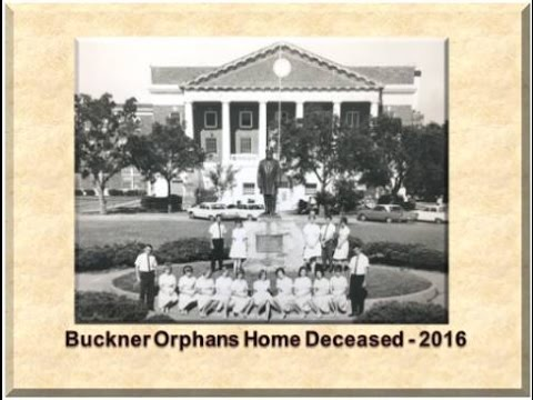Buckner orphans home deceased for 2016 youtube for Buckner home