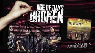 Watch Age Of Days Broken video