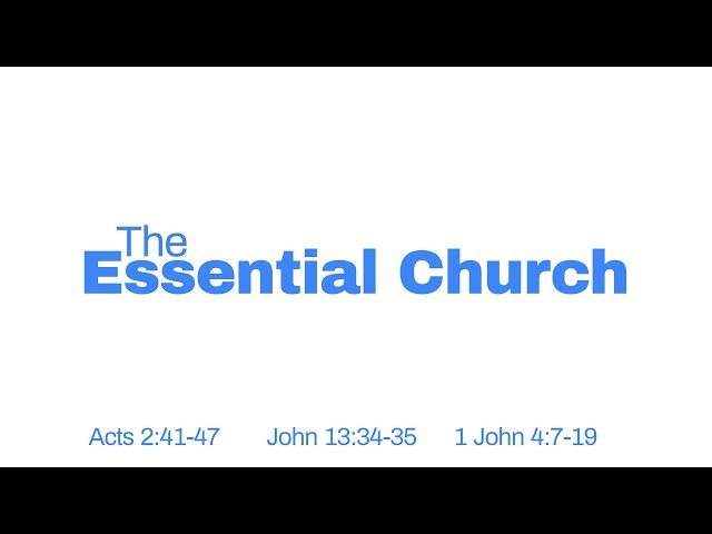 The Essential Church Part 3 with Pastor Brian Clark