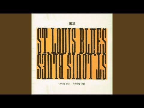 St. Louis Blues, Act III Scene 1