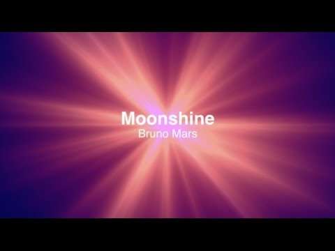 Bruno Mars - Moonshine with Lyrics
