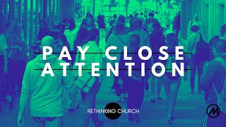 Pay Close Attention - Mike Wiese