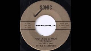The Music Men Of Our Generation - Gotta Be A Man - Sonic - 1970 Garage Punk 45 Killer!