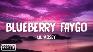 Download Lagu Lil Mosey - Blueberry Faygo (Lyrics) mp3