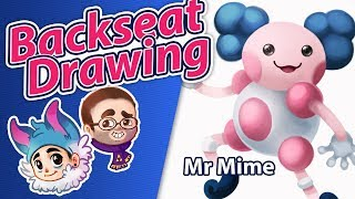 122 Mr Mime - Art Anxiety and Mimes - Backseat Drawing