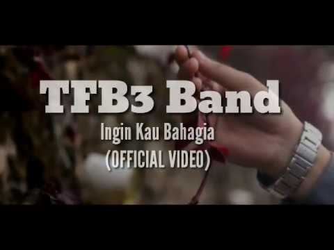INGIN KAU BAHAGIA (OFFICIAL VIDEO)