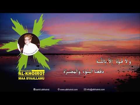 Maa Syaa Allohu Lirik Sholawat Al Khoirot Original Versi