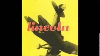 Lincoln - Wish you were dead