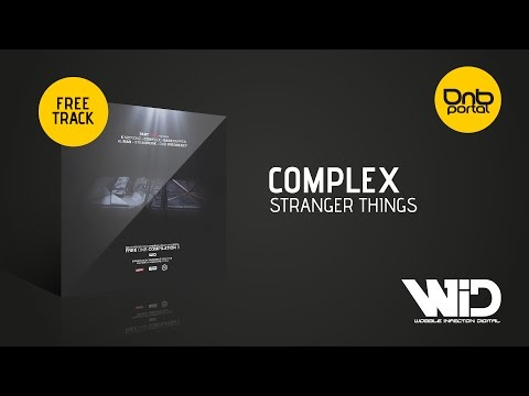 Complex - Stranger Things [Wobble Infection Digital] [Free]
