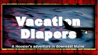 Repeat youtube video Vacation Diapers