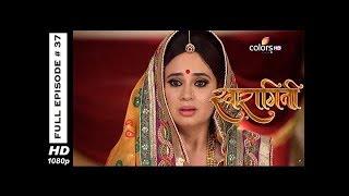 Swaragini - Full Episode 37 - With English Subtitles