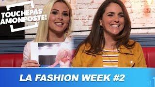 La  Fashion Week des chroniqueurs de TPMP