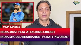 India vs Australia | 2nd ODI | India should Rearrange it's Batting Order | Shoaib Akhtar