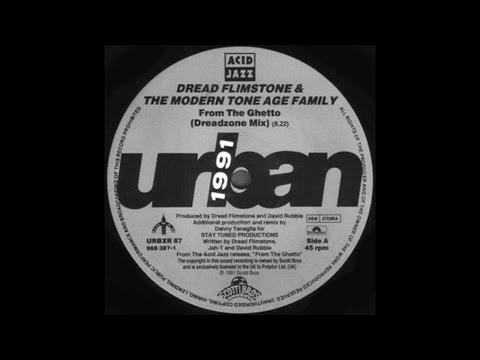 Dread Flimstone & The Modern Tone Age Family~From The Ghetto [Danny Tenaglia's 'Dreadzone Mix]