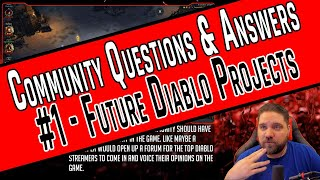Diablo 3 - Community Q&A #1 - Future Diablo Projects