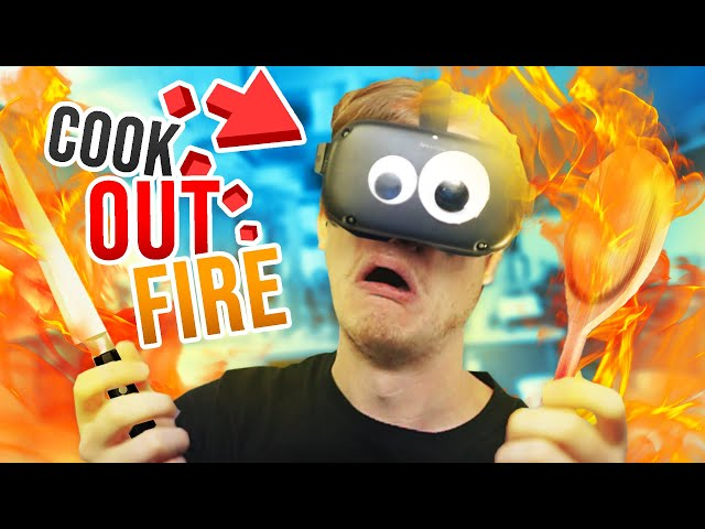 Becoming a Crazy Chef who BURNS EVERYTHING!!?! (Cook-Out VR Oculus Quest)
