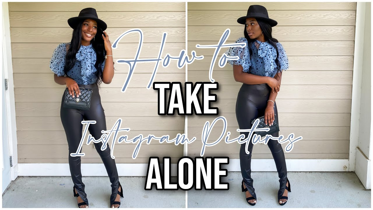 How to take your Instagram Pictures Alone | Taking My Instagram Pictures Alone for the first time 😍