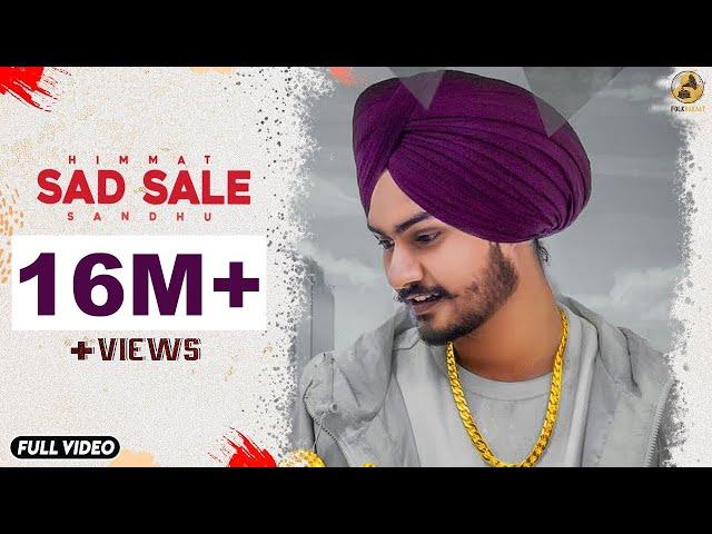 SAD SALE - HIMMAT SANDHU (Official Video) Latest Punjabi Songs 2018 | Folk Rakaat