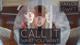 CALL IT WHAT YOU WANT - Taylor Swift - Cover