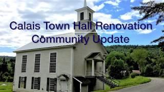 Calais Town Hall Renovation Community Update