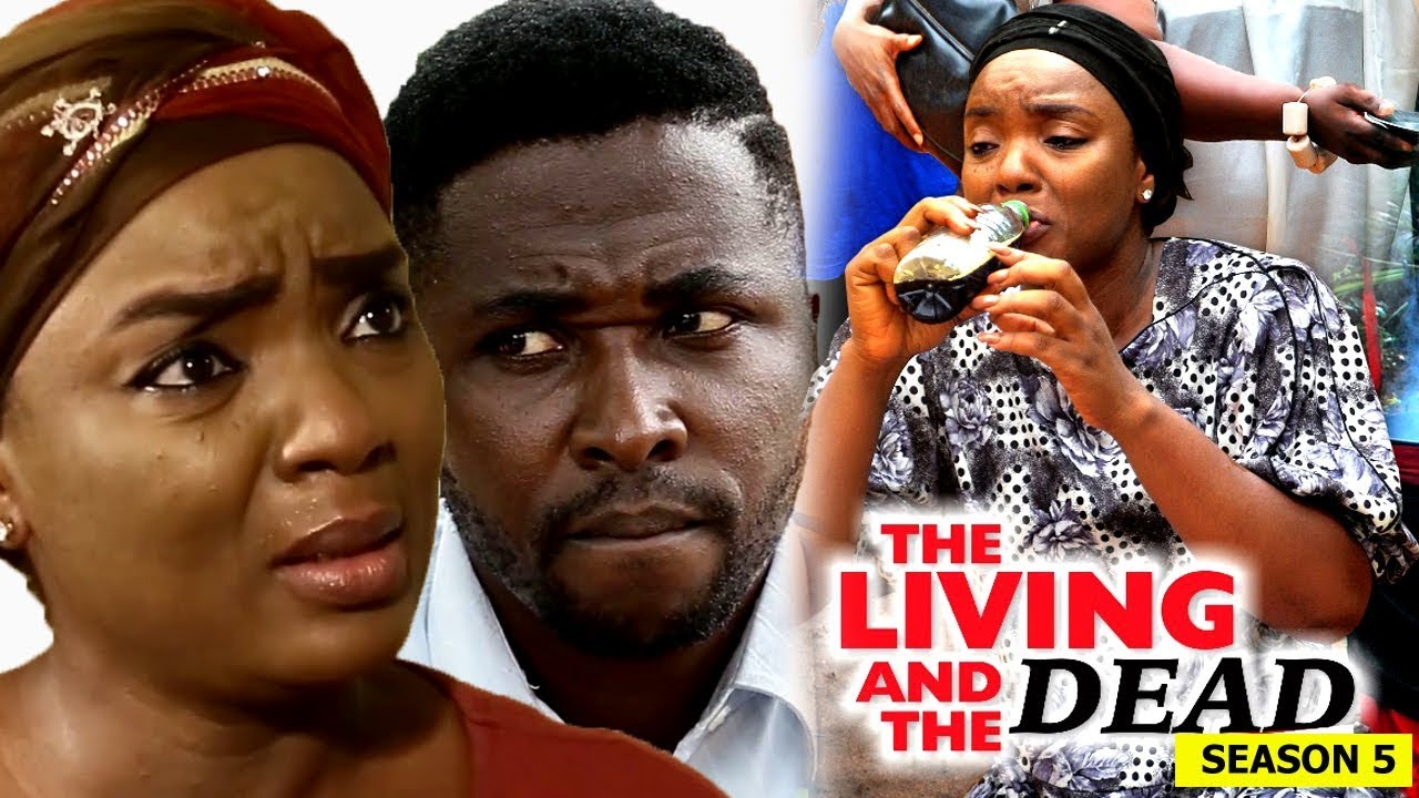 Download The Living And The Dead Season 5 - 2018 Latest Nigerian Nollywood Movie Full HD