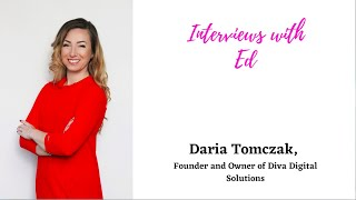 Daria Tomczak, Founder and Owner of Diva Digital Solutions
