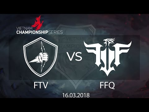 [16.03.2018] Highlight FTV vs FFQ [VCS Xuân 2018]
