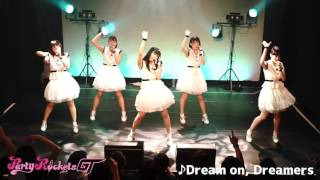 Party Rockets GT - Dream on, Dreamers - #パティロケ 2017/6/1~6/24まで平日毎日LIVE動画を限定配信! Party Rocktes GT ONEMAN LIVE~beyond~開催!