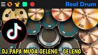 Download DJ PAPA MUDA GELENG GELENG || REAL DRUM COVER - TIK TOK VIRAL 2020
