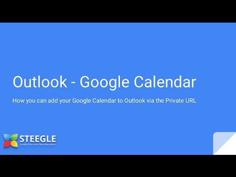 Google Calendar - Outlook - Private URL