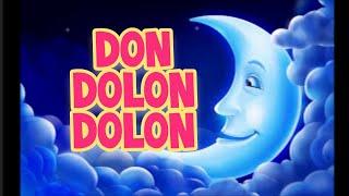 Don Dolón Dolón (Canción del aljibe)