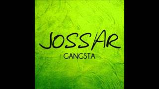 Watch Jossar Gangsta video