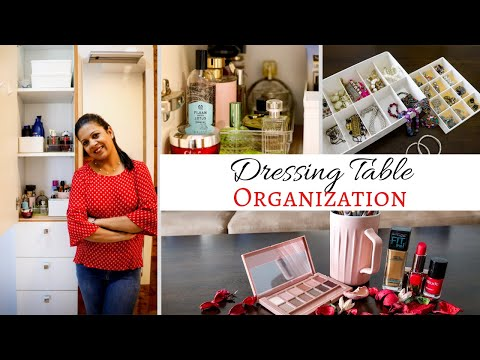 Dressing Table Organization  | Tips To Organize Makeup And Jewellery