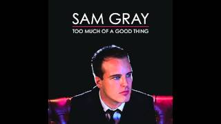 Sam Gray - Stand My Ground