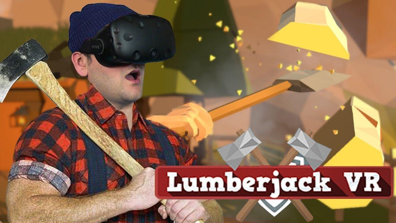 RĄBANIE DREWNA W LOCIE – Lumberjack VR ( HTC VIVE VR)