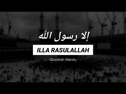 Qasidah Merdu |  إلا رسول الله ILLA RASULALLAH