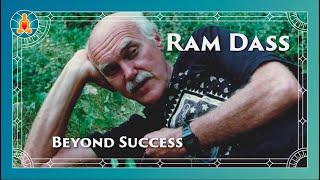 Beyond Success - Ram Dass Full Lecture 1987