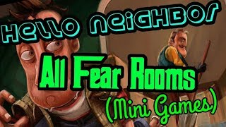 Hello Neighbor - All Fear Rooms  Mini Games   Xbox One