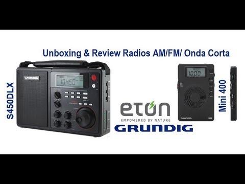 Review De los Radios Eton Grundig S450DLX y Mini 400 AM/FM/Onda Corta