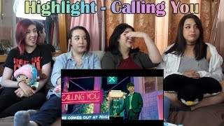 "Highlight - ""Calling You"" MV Reaction"