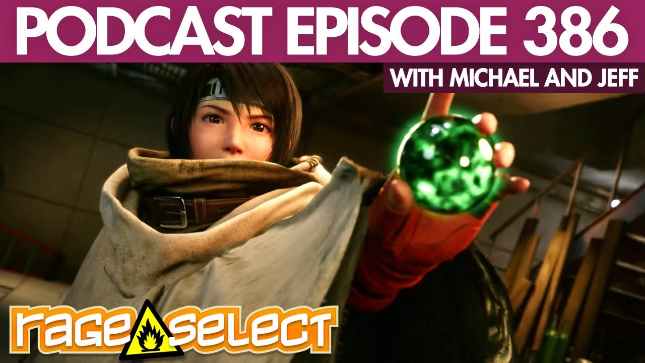The Rage Select Podcast: Episode 386 with Michael and Jeff!