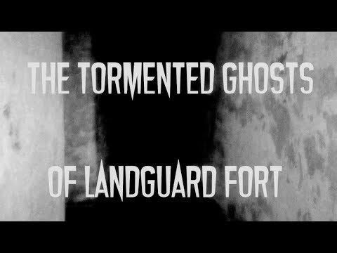 The Tormented Ghosts of Landguard Fort